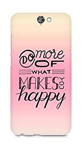 AMEZ do more of what makes you happy Back Cover For HTC One A9