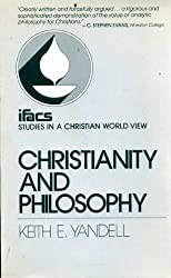 Christianity and Philosophy (Studies in a Christian world view)