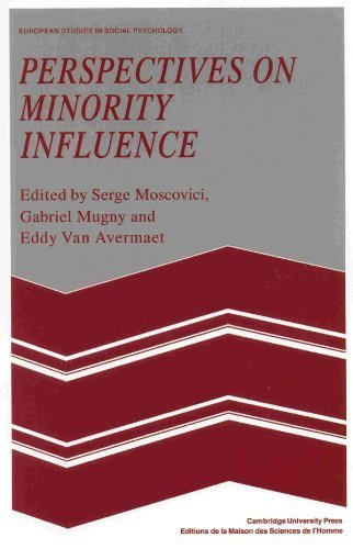 Perspectives on Minority Influence (European Studies in Social Psychology) (2008-03-24)