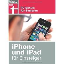 iPhone und iPad für Einsteiger: PC-Schule für Senioren