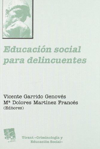 Educación social para delincuentes