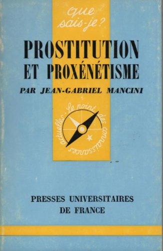 Prostitution et proxenetisme.