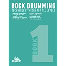 Rock Drumming: Technique & Theory For All Levels (English Edition)