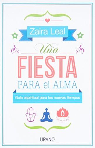 Una fiesta para el alma (Técnicas corporales) por Zaira Leal