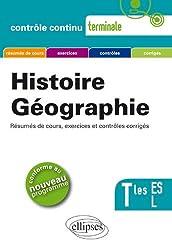 Histoire Géographie Terminales ES & L Conforme au Programme 2011