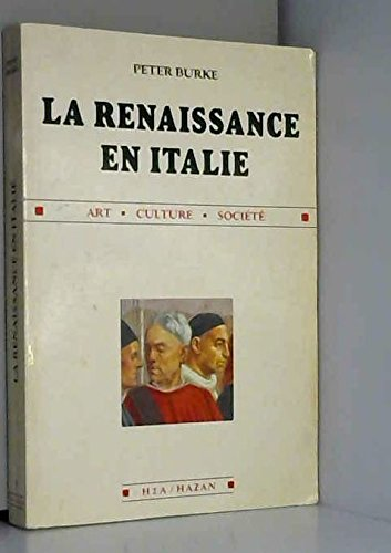 La Renaissance en Italie : Art, culture, société
