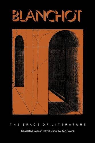 The Space of Literature: A Translation of L'espace Litteraire by Maurice Blanchot (1989-12-01)