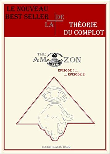 Livre THE AMAZON: Episode 1 Episode 2 pdf epub