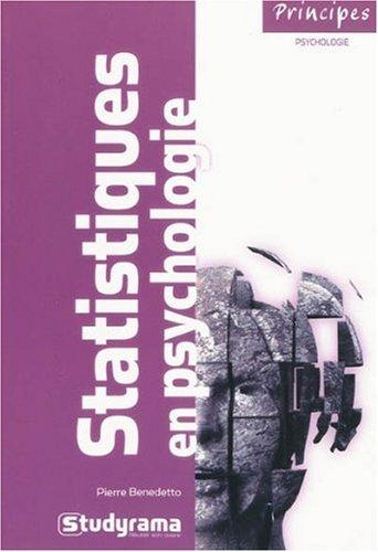 Les statistiques en psychologie : analyse de la variance, analyse factorielle