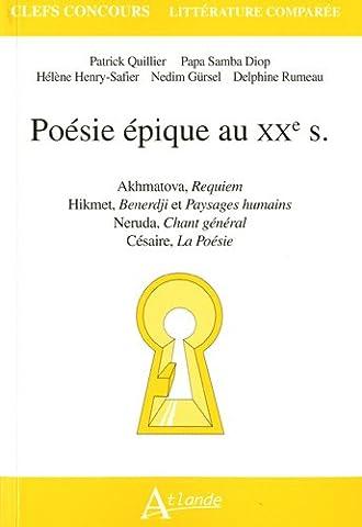Poésie épique au XXe s : Akhmatova, Requiem ; Hikmet,