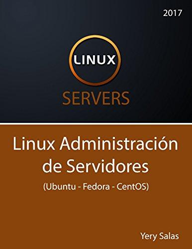 Linux Administración de servidores (Ubuntu - Fedora - CentOS) por Yery Salas