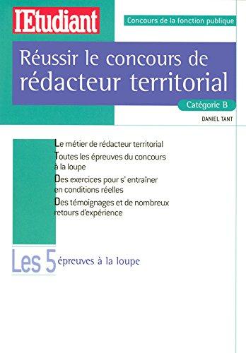 REUSSIR LE CONCOURS DE REDACTEUR TERRITORIAL CATEGORIE B