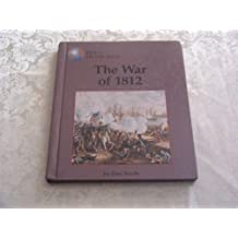The War of 1812 (World History Series)