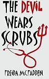 The Devil Wears Scrubs