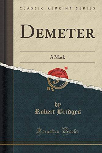 Demeter: A Mask (Classic Reprint)