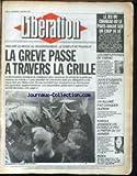 Telecharger Livres LIBERATION No 1748 du 02 01 1987 LE PARIS DAKAR 3000 ETUDIANTS DEFIENT PEKIN UN ALLUME FAIT CRAQUER OLERON KABOUL ANNONCE UN CESSEZ LE FEU A PARTIR DU 15 LA GREVE SNCF PASSE A TRAVERS LA GRILLE (PDF,EPUB,MOBI) gratuits en Francaise
