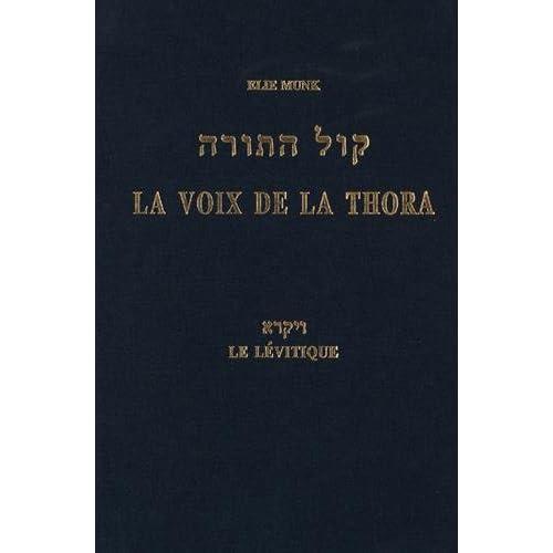 La voix de la Thora : Le Lévitique