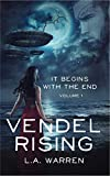 Book cover image for Vendel Rising: Vol 1: It Begins With the End