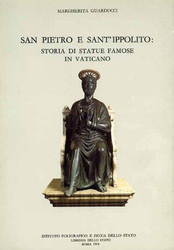 San Pietro e Sant'Ippolito: storia di statue famose in Vaticano (Archeologia) por Margherita Guarducci