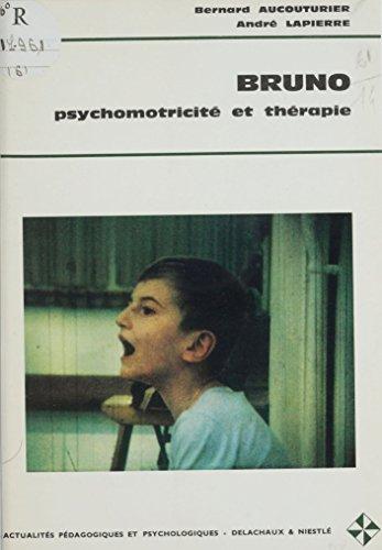 Bruno: Psychomotricité et thérapie