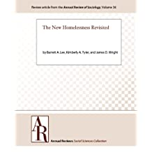 The New Homelessness Revisited (Annual Review of Sociology Book 36) (English Edition)