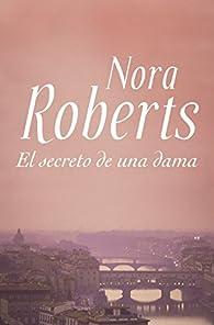 El secreto de una dama par  Nora Roberts
