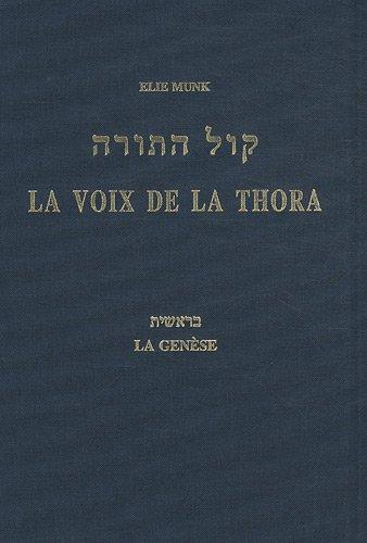 La voix de la Thora : La Genèse