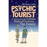 The PSYCHIC TOURIST.