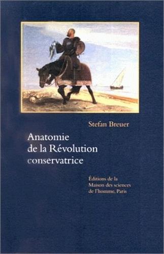 Anatomie de la Révolution conservatrice