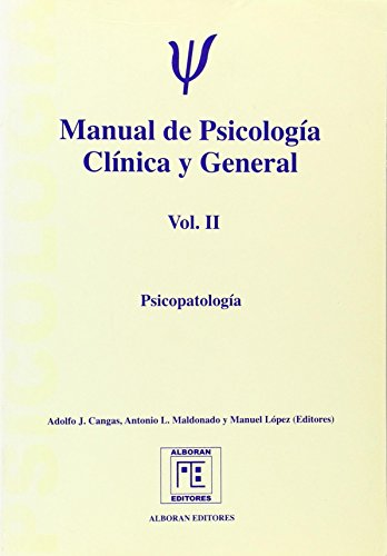 Manual de psicologia clinica y general vol. II - psicopatologia