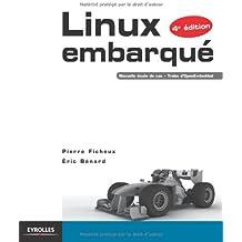 Linux embarqué. Nouvelle étude de cas - Traite d'OpenEmbedded.