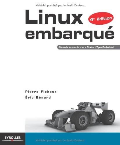 Linux embarqu. Nouvelle tude de cas - Traite d'OpenEmbedded.