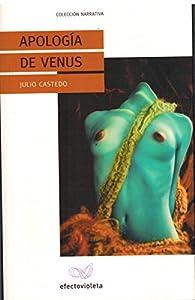 Apologia de venus par Julio Castedo