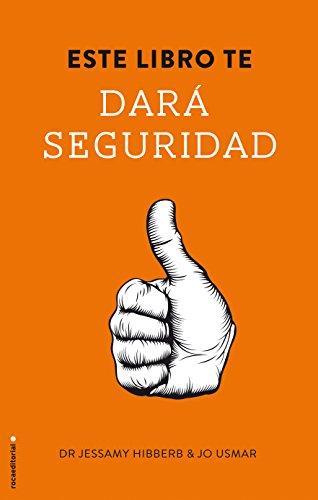 Este Libro Te Dara Seguridad (No Ficcion (roca))