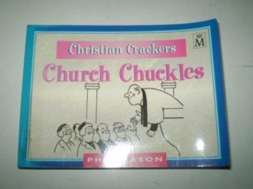 Christian Cracker'S: Church Chuckles by Phil Mason (29-Jun-1999) Paperback par Phil Mason