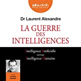 La Guerre des intelligences - Format Téléchargement Audio - 19,70 €