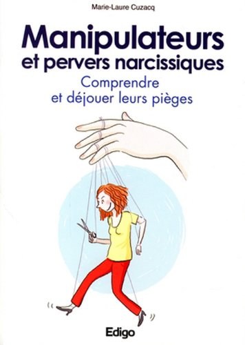 Manipulateurs et pervers narcissiques