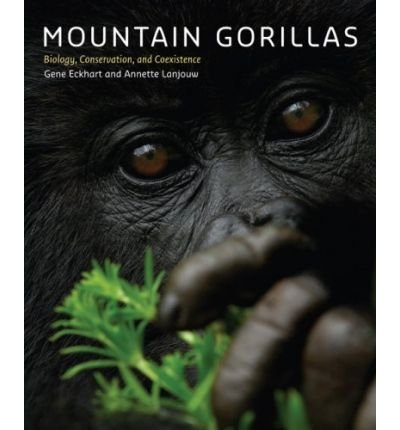 [ MOUNTAIN GORILLAS BIOLOGY, CONSERVATION, AND COEXISTENCE BY LANJOUW, ANNETTE](AUTHOR)HARDBACK