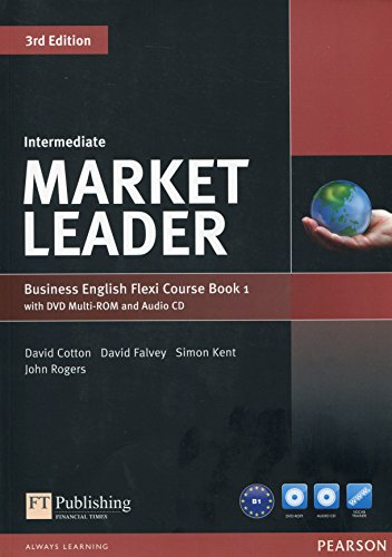 Market leader. Intermediate. Coursebook. Ediz. flexi. Per le Scuole superiori. Con espansione online. Con CD-Audio. Con DVD-ROM: Market Leader Intermediate Flexi Course Book 1 Pack por David Cotton