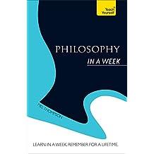 Philosophy In a Week: Teach Yourself