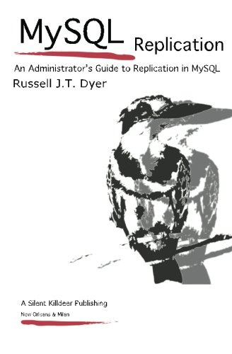 MySQL Replication: An Administrator's Guide to Replication in MySQL