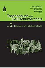 Taschenbuch des Deutschunterrichts. Band 2: Literatur- und Mediendidaktik Taschenbuch