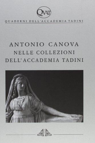 Antonio Canova nella collezione dell'Accademia Tadini por M. Albertario