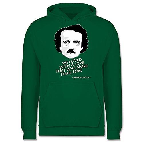 Statement Shirts - Edgar Allan Poe - We loved with a love that was more than love - Männer Premium Kapuzenpullover / Hoodie Grün