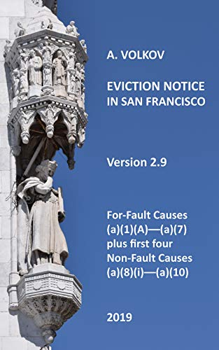 Eviction Notice in San Francisco: Version 2. For-Fault Evictions 37.9(a)(1)(A)-(a)(7) and first four Non-Fault Evictions (a)(8)(i)-(a)(10) (English Edition)