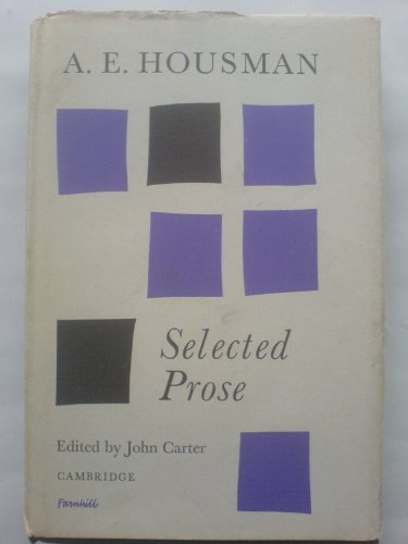 A. E. Housman: Selected Prose for sale  Delivered anywhere in UK