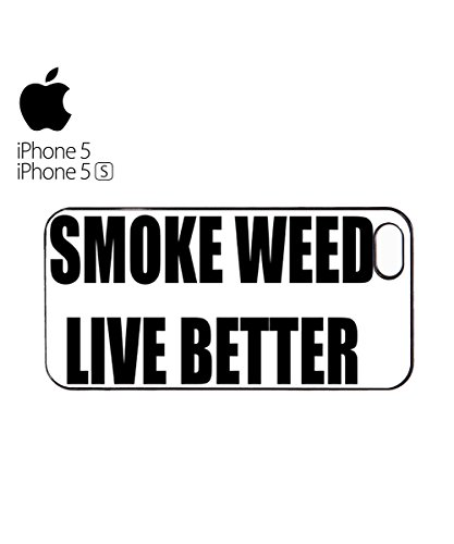 Smoke Weed Live Better Cannabis Mobile Phone Case Back Cover Hülle Weiß Schwarz for iPhone 6 Plus White Weiß
