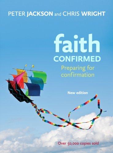 Faith Confirmed: Preparing For Confirmation