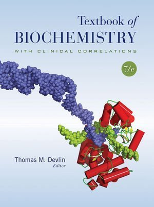 Textbook of Biochemistry with Clinical Correlations by Devlin, Thomas M. (2010) Hardcover