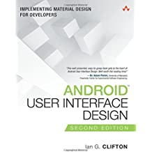 Android User Interface Design: Implementing Material Design for Developers (Usability) (Addison-Wesley Usability and HCI Series)